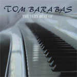 Tom Barabas. The Very Best Of. 2001