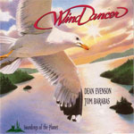 Tom Barabas & Dean Evenson. Wind Dancer. 1992