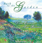 Tom Barabas & Dean Evenson. Back to the Garden. 1997