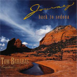 Tom Barabas. Journey Back To Sedona. 1996