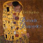 Tom Barabas. Romantic Rhapsodies. 1998