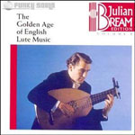Julian Bream. Golden Age English Lute Music