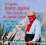 Andres Segovia. Five Centuries Of The Spanish Guitar