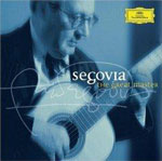 Andres Segovia. The Great Master